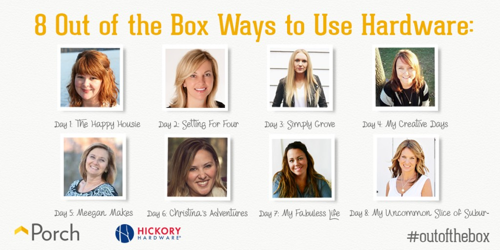 porch bloggers, #outofthebox, Out of the Box campaign, Hickory Hardware, how to use hardware, porch bloggers, Porch.com bloggers