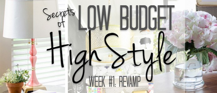 High-Style-Low-Budget-Week-1-FEATURED-IMAGE