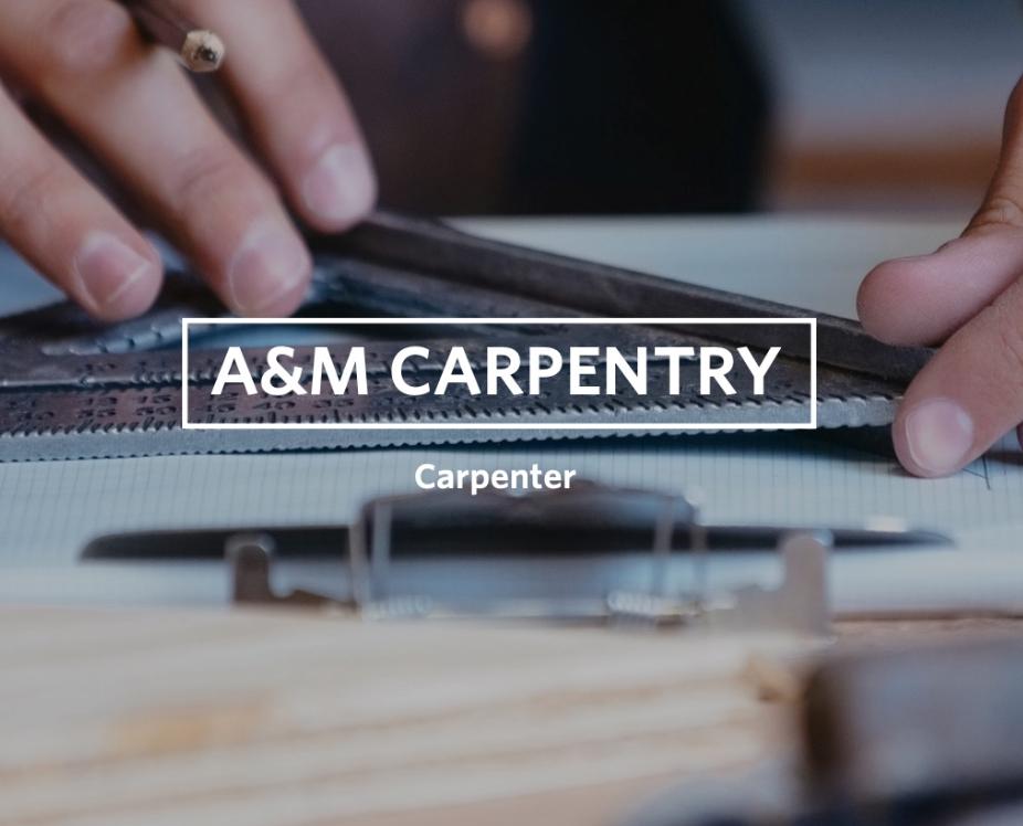 Ben Alexander of A&M Carpentry