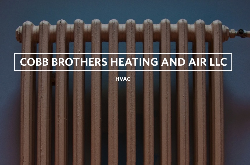 Greg Cobb of Cobb Brothers Heating and Air LLC